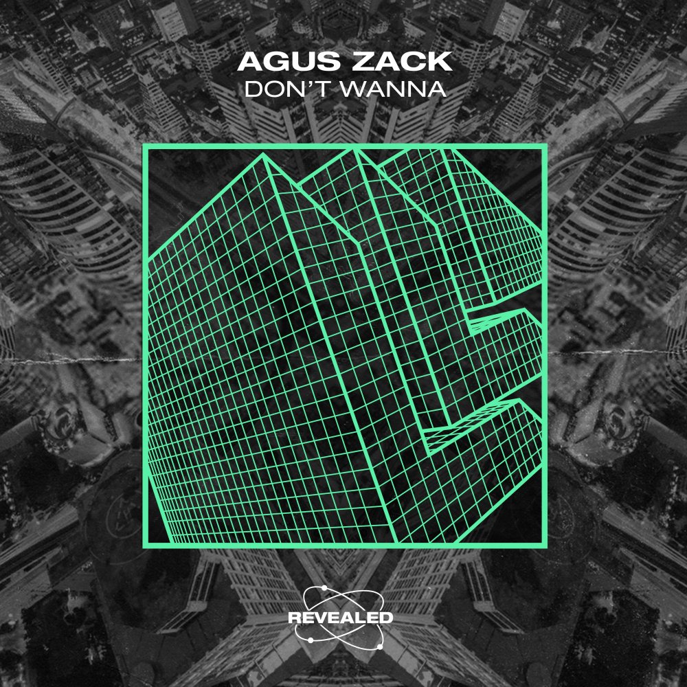 Don't Wanna - Agus Zack⁠