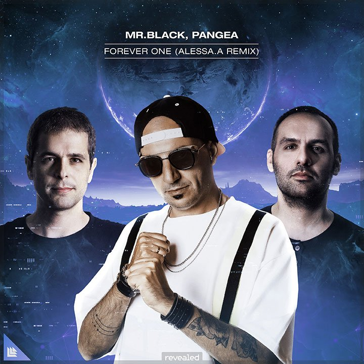 Forever One (ALESSA.A Remix) - MR.BLACK⁠ & PANGEA