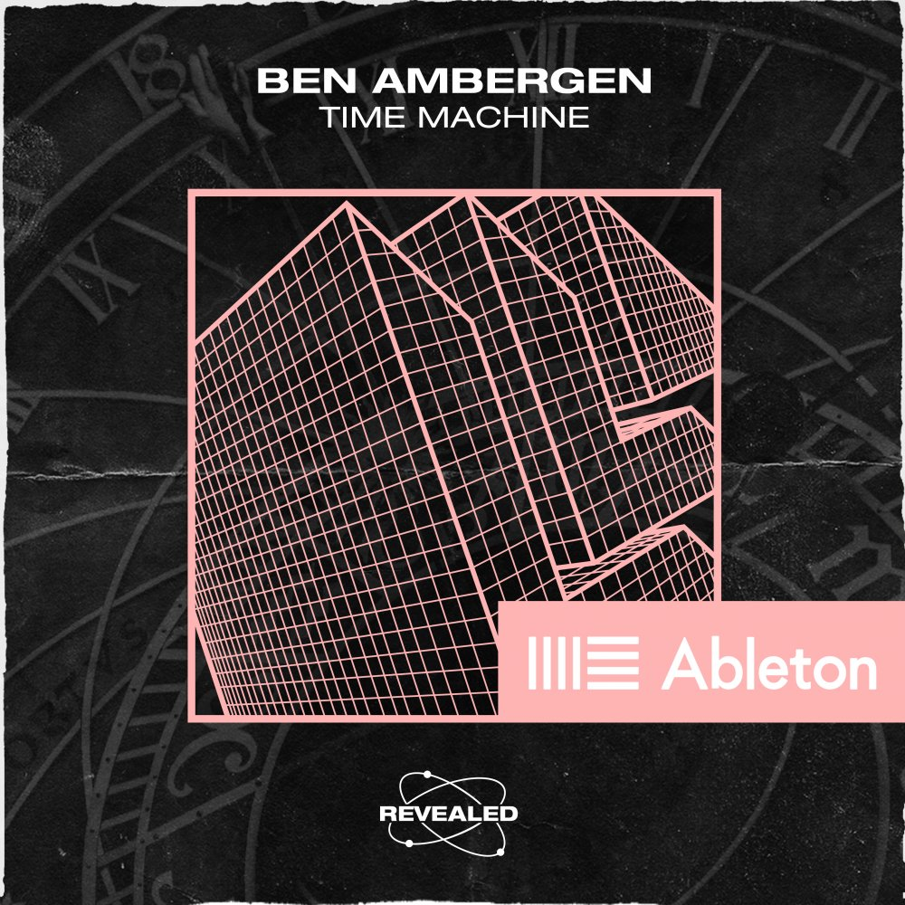 Time Machine (Ableton Project) - Ben Ambergen⁠