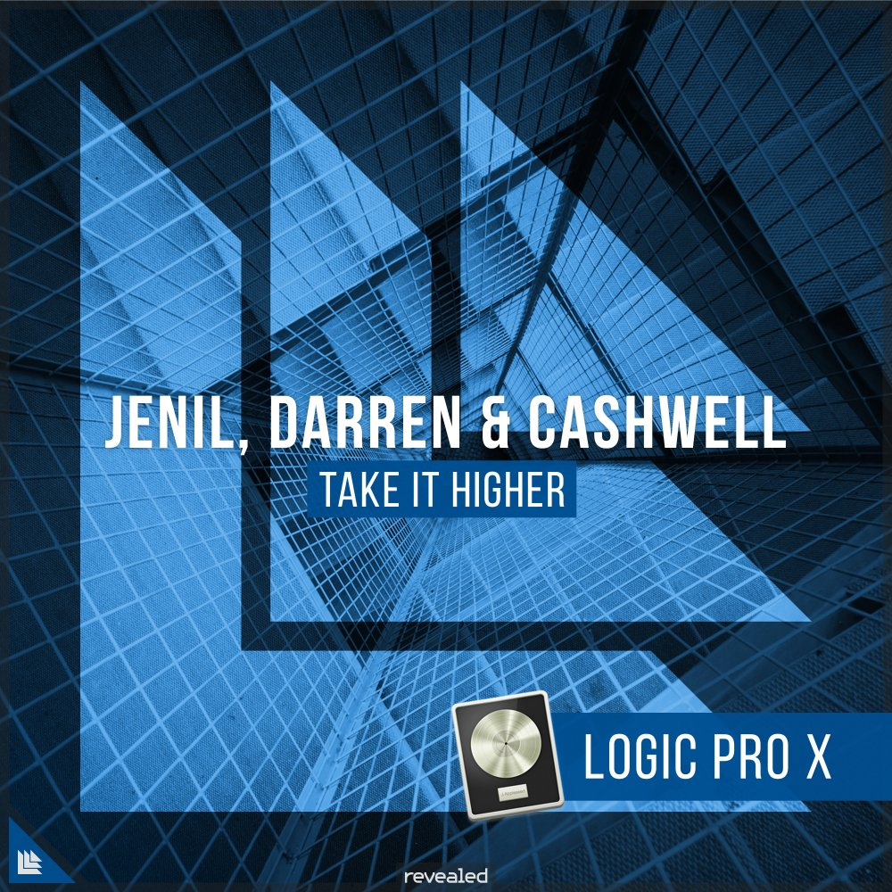 Take It Higher (Logic Pro X Project) - Jenil⁠,⁠ Darren & Cashwell⁠