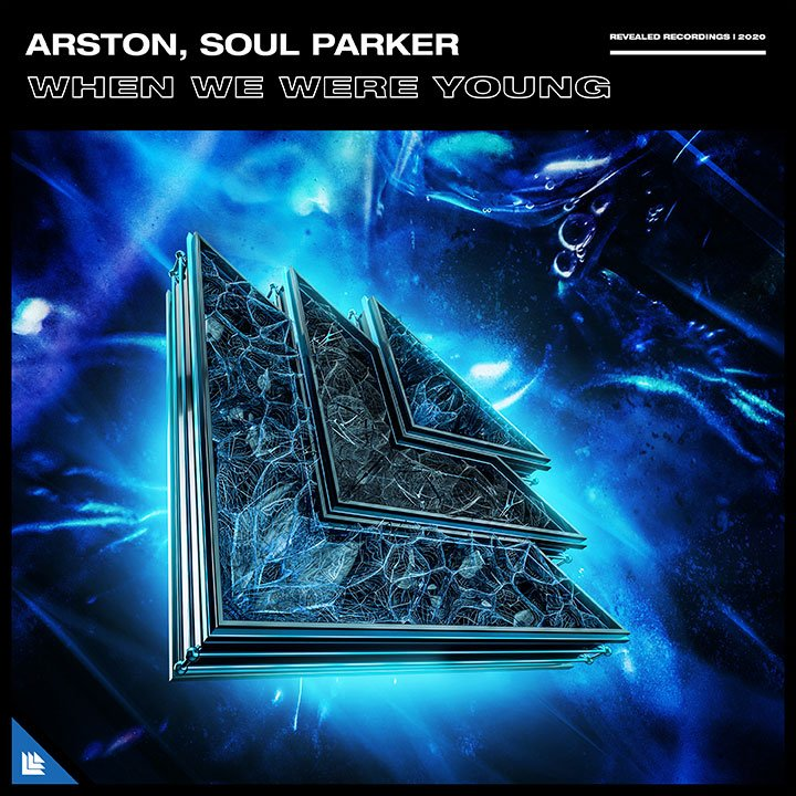 When We Were Young                - Arston, Soul Parker