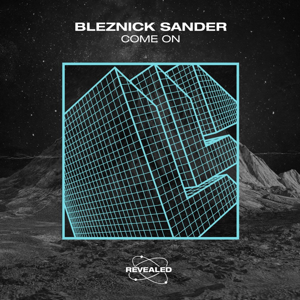 Come On - Bleznick Sander⁠
