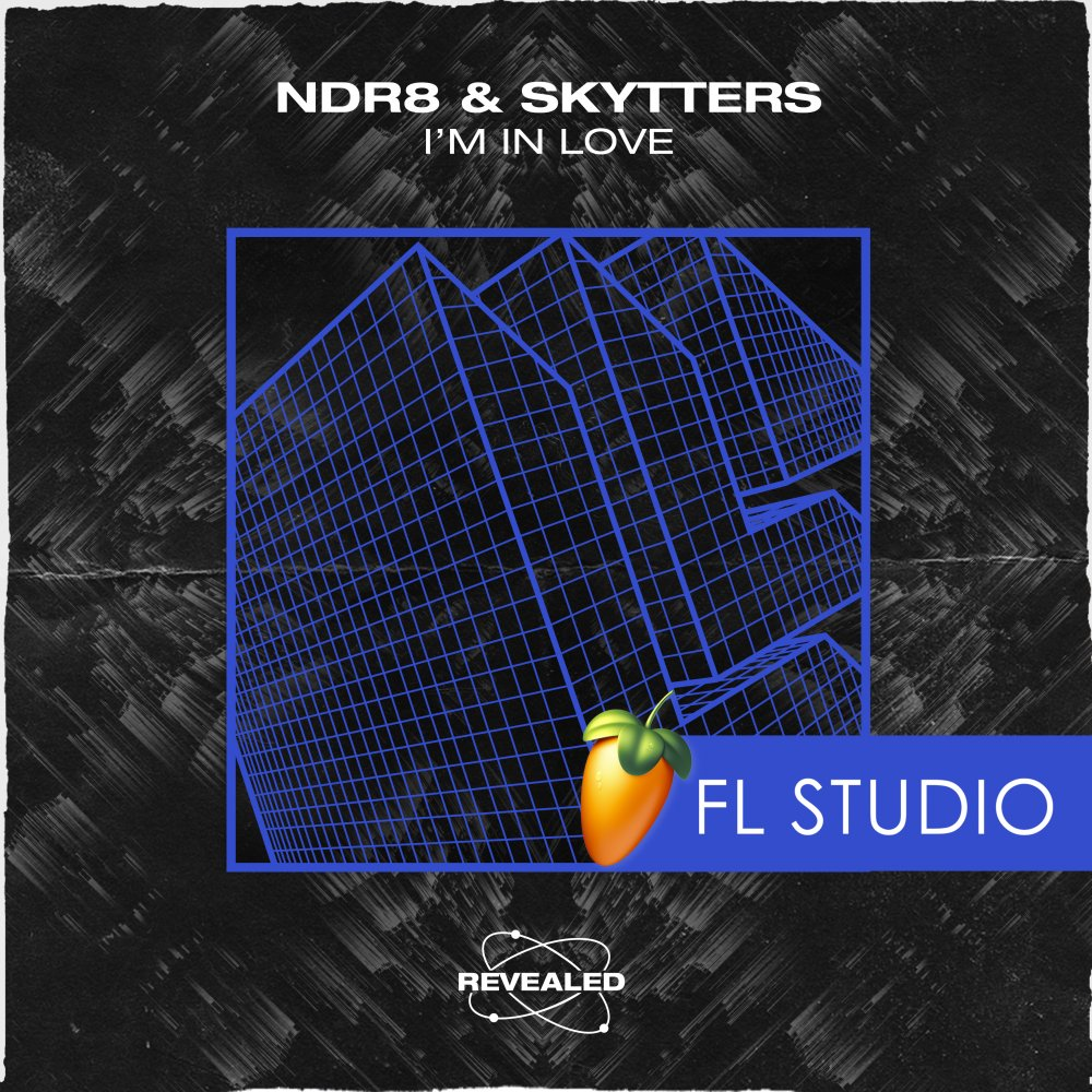 NDR8 & Skytters - I'm In Love (FL Studio Project) - NDR8⁠ & Skytters⁠