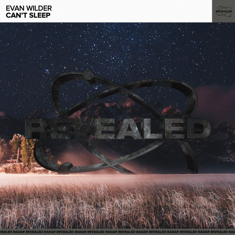 Can't Sleep - Evan Wilder⁠