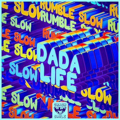 Rumble Slow - Dada Life⁠