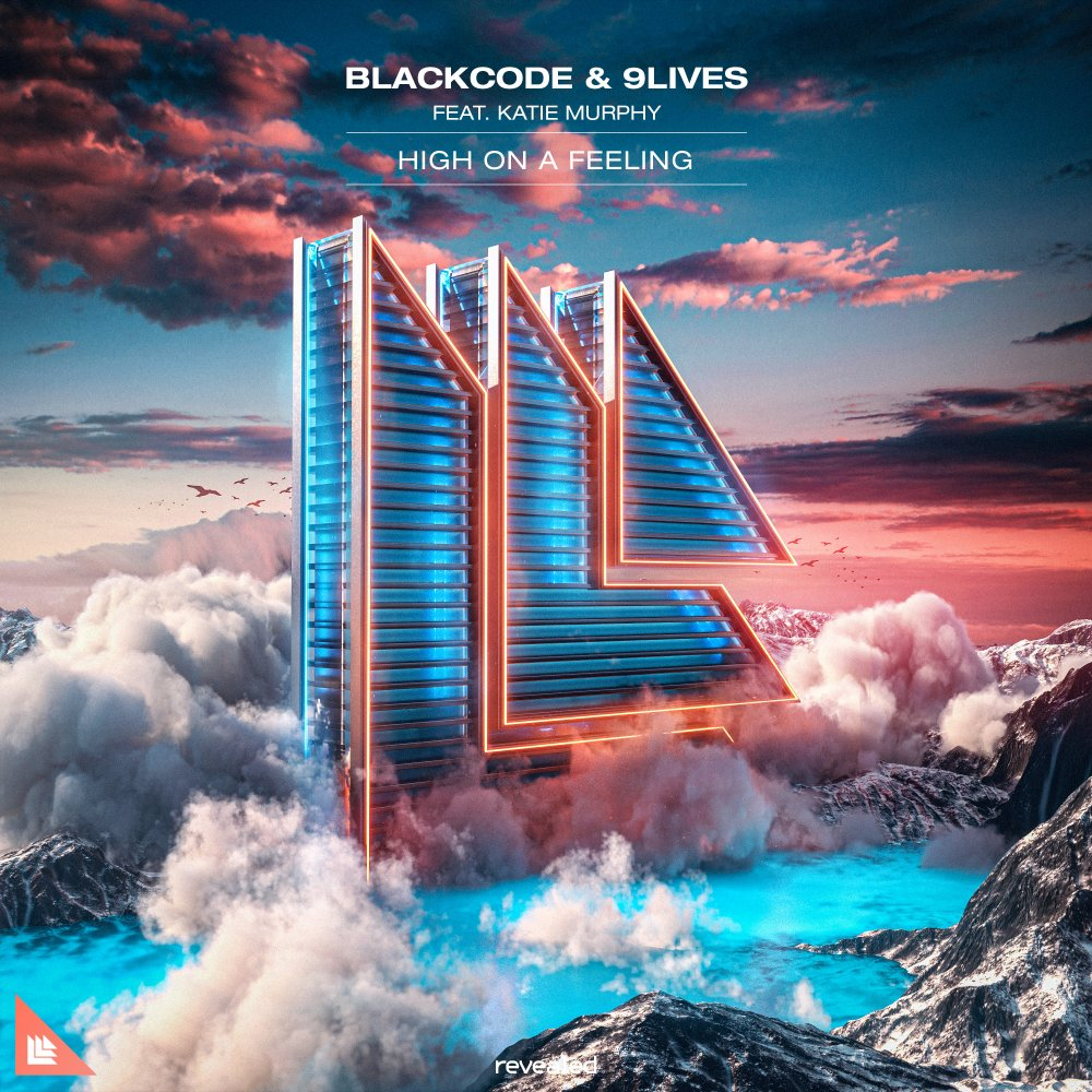 High On A Feeling - Blackcode⁠ & 9Lives⁠ feat. Katie Murphy⁠